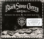 Between The Devil And The Deep Blue Sea (doigipack) * Black Stone - Black Stone Cherry