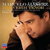 VERDI: THE VERDI TENOR * MARCELO ALVAREZ / DANIEL OREN