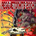 Reggaeton Hits 2004 - Varios