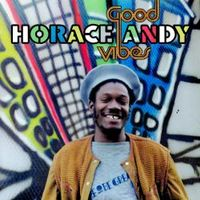 Good Vibes (remasterd) - Horace Andy