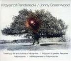 Threnody For The Victims Of Hiroshima & Jonny - Krzysztof Penderecki / Jonny Greenwood