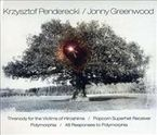 Threnody For The Victims Of Hiroshima & Jonny - Krzysztof Penderecki / Jonny Greenwood