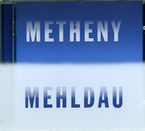 METHENY - MEHLDAU