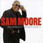 Overnight Sensational - Sam Moore
