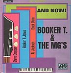 AND NOW! (LP) * BOOKER T. & THE MG`S