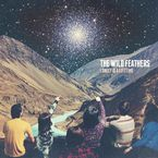 Lonely Is A Lifetime (digipack) - The Wild Feathers