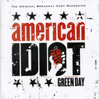 AMERICAN IDIOT (FEATURING GREEN DAY) BROADWAY CAST RECONDING * VARIO