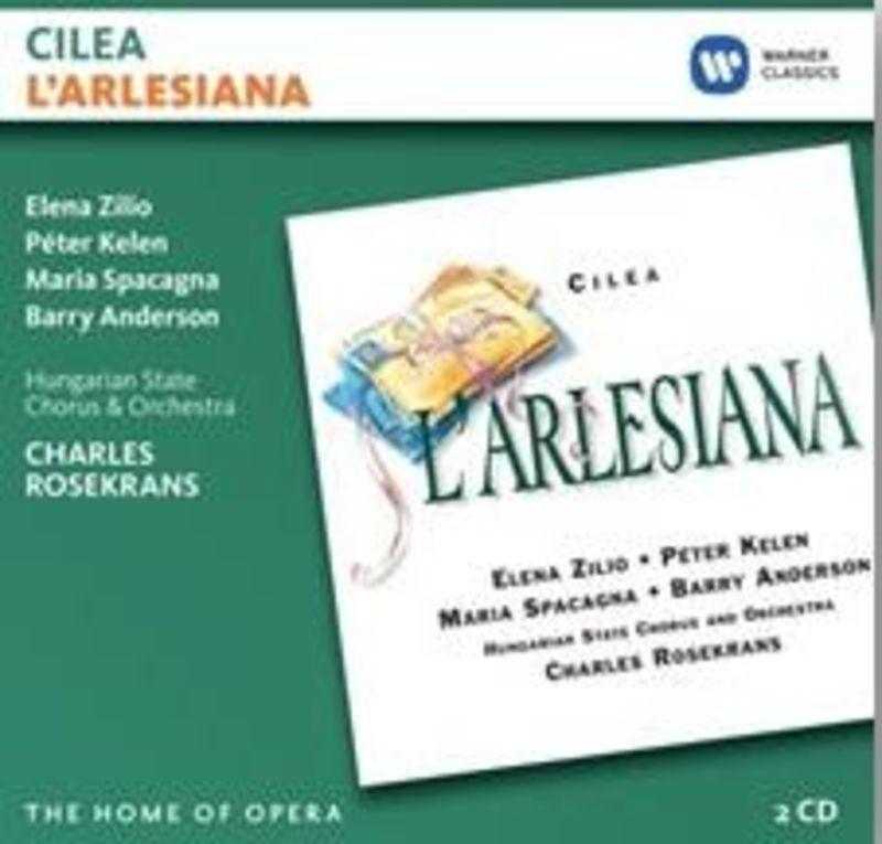 CILEA: L'ARLESIANA (2 CD) * CHARLES ROSEKRANS