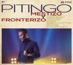 MESTIZO Y FRONTERIZO (CD+DVD)
