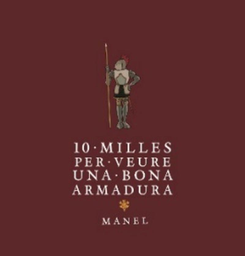 10 MILLES PER VEURE UNA BONA ARMADURA (REEDICION)