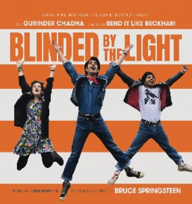 BLINDED BY THE LIGHT (B. S. O. )