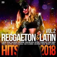 REGGAETON & LATIN HITS 2018, VOL.2 (2 CD)