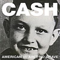 AMERICAN VI: AIN'T NO GRAVE (LP)