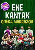(dvd) Oneka Marrazoa Ikuskizuna - Ene Kantak