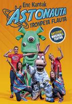 Astonauta Tronpeta Flauta Ikuskizuna (dvd) - Ene Kantak