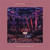 ONE NIGHT ONLY, LIVE AT THE ROYAL ALBERT HALL (CD+DVD) * GREGORY POR