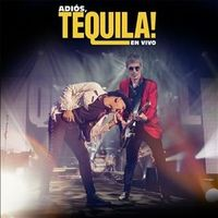 ADIOS TEQUILA! EN VIVO (CD+DVD)