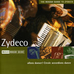 THE ROUGH GUIDE TO ZYDECO, CREOLE ACCORDIONS DANCE
