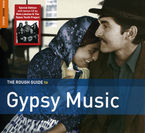 THE ROUGH GUIDE TO GYPSY MUSIC (DIGIPACK)