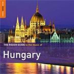 THE ROUGH GUIDE TO HUNGARY (2 CD)