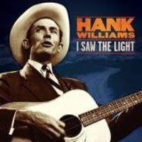 (LP) I SAW THE LIGHT: THE UNRELEASED RECORDINGD