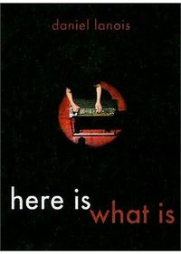 HERE IS WHAT IS (DVD)