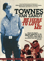 Be Here To Love Me (dvd) - Townes Van Zandt