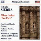"SIERRA: MISSA LATINA ""PRO PACE"" * ANDREAS DELFS"