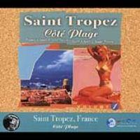 SAINT TROPEZ, COTE PLAYE