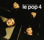 LE POP 4 (DIGIPACK)