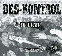 DES-KONTROL (CD+DVD) 10 URTE & USA TOUR 2007