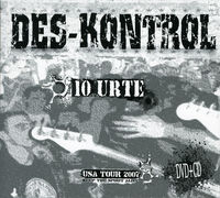 DES-KONTROL (CD+DVD) 10 URTE & USA TOUR 2007