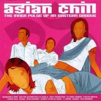 Asian Chin, The Inner Pulse Of An Eastern Groove - Varios