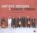 ¡SIN RUMBA NO HAY SON! * SEPTETO NACIONAL & ANTONIO PINEIRO