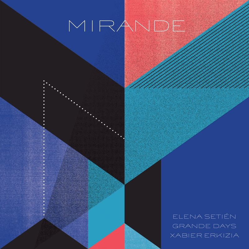 MIRANDE (LP) , ELENA SETIEN & XABIER ERKIZIA
