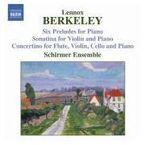 BERKELEY: SEIS PRELUIOS PARA PIANO / SONATINA PARA VIOLIN Y PIANO