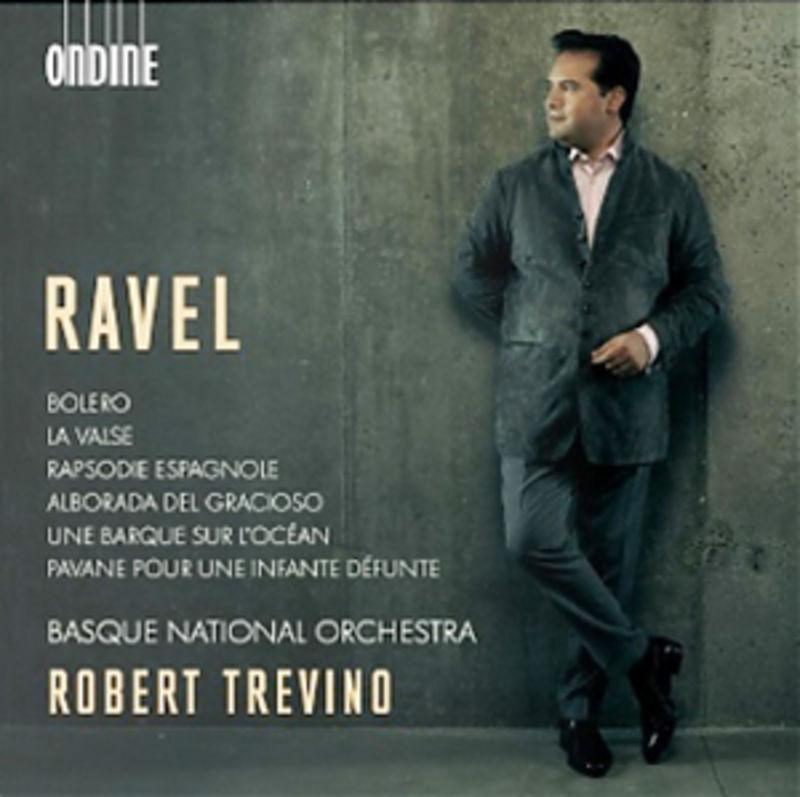 ravel: orchestral works * robert treviño & euskadiko orkestra - Euskadiko Orkestra / Robert Treviño / Ravel
