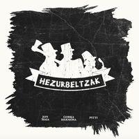 Hezurbeltzak, Gorka Hermosa, Pitti - Jon Maia / Gorka Hermosa / Pitti