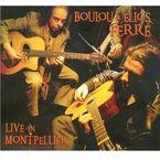 LIVE IN MONTPELLIER (DIGIPACK) * BOULOU & ELLIOS FERRE
