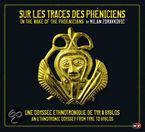 Sur Les Traces Des Pheniciens - Milan Zdravkovic