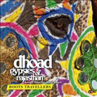 Roots Travellers (cd+dvd) - Dhoad Gypsies Of Rajasthan