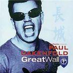 GREAT WALL * PAUL OAKENFOLD