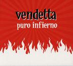 Puro Infierno - Vendetta