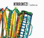 Tradition 2.1 (cd+dvd) - Korrontzi