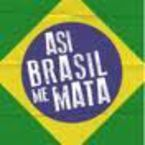Asi Brasil Me Mata - Varios