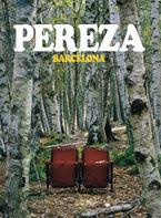 PEREZA BARCELONA (ED. LMTDA DVD+CD)