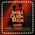 MIRA QUIEN BAILA, LATINO (2 CD)