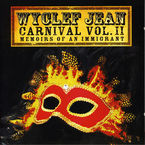 CARNIVAL VOL. II, MEMOIRS OF AN IMMIGRANT