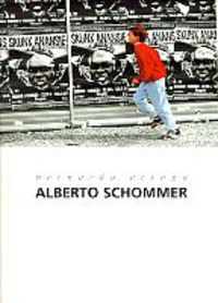 BERNARDO ATXAGA / ALBERTO SCHOMMER