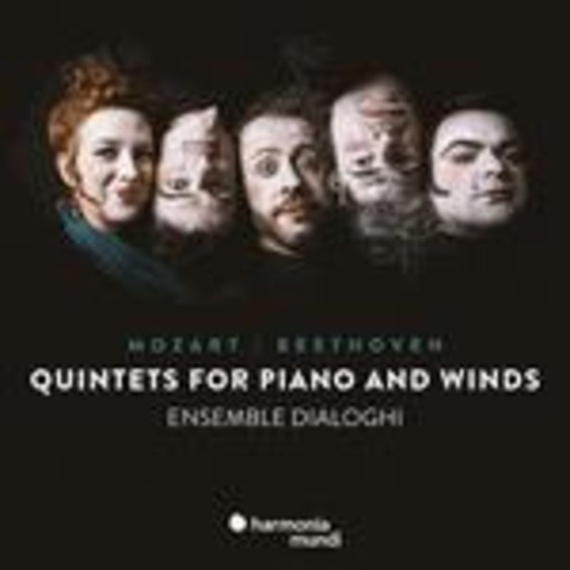 MOZART, BEETHOVEN: QUINTETS FOR PIANO AND WINDS * ENSEMBLE DIALOGHI